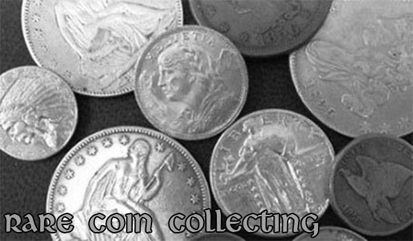 Collecting rare coins can be a good investment as it is a fun hobby